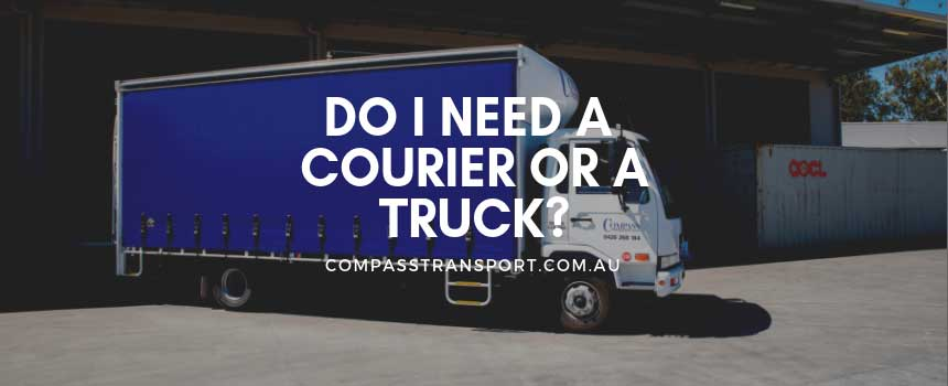 Do I Need a Courier or a Truck?