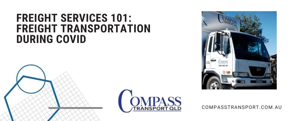 Freight Services 101: Freight Transportation During COVID